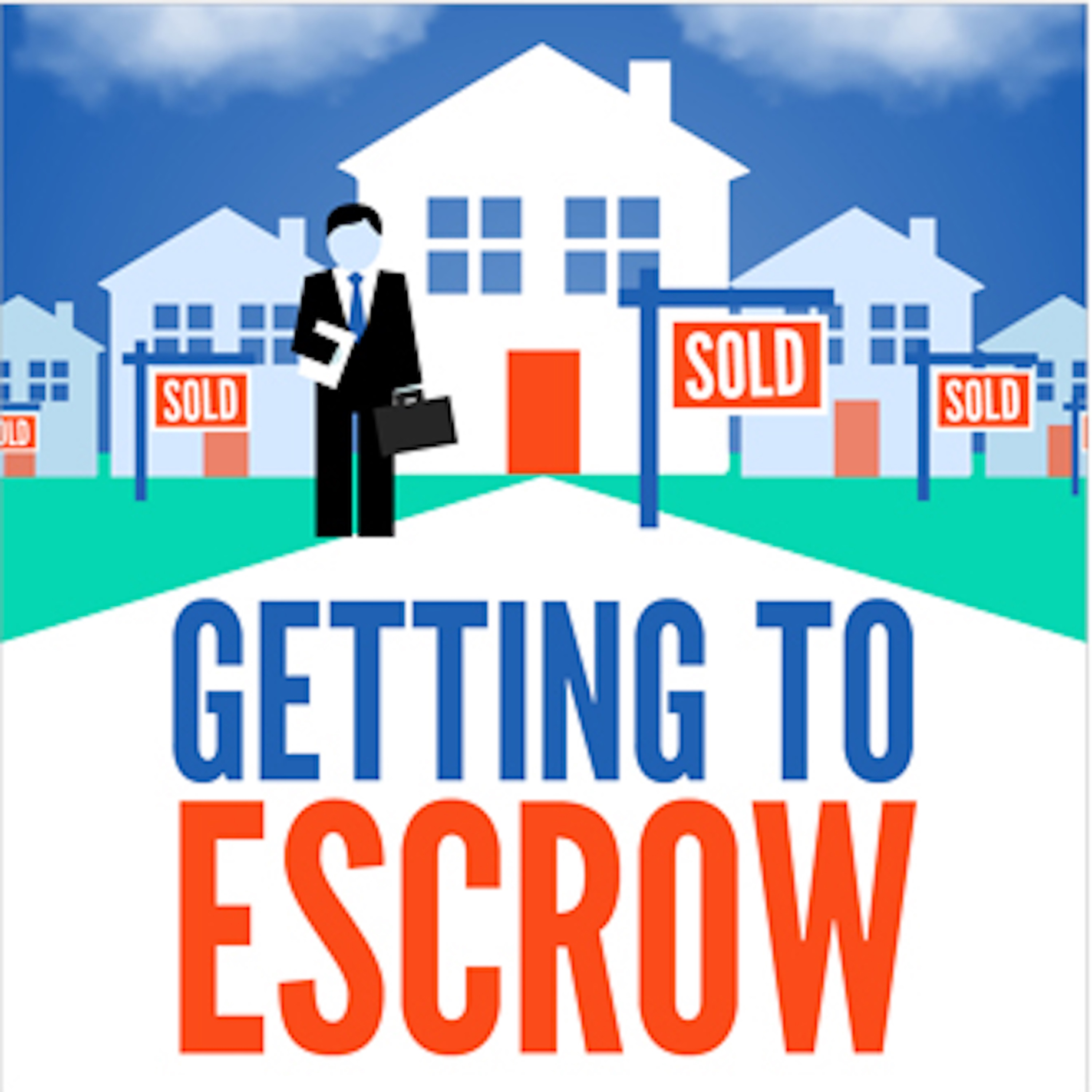 Getting To Escrow - Helping you create, build and maintain a residential real estate agent business built around your lifestyle